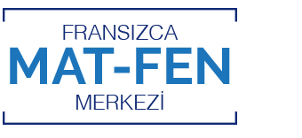 Fransızca Mat - Fen Merkezi